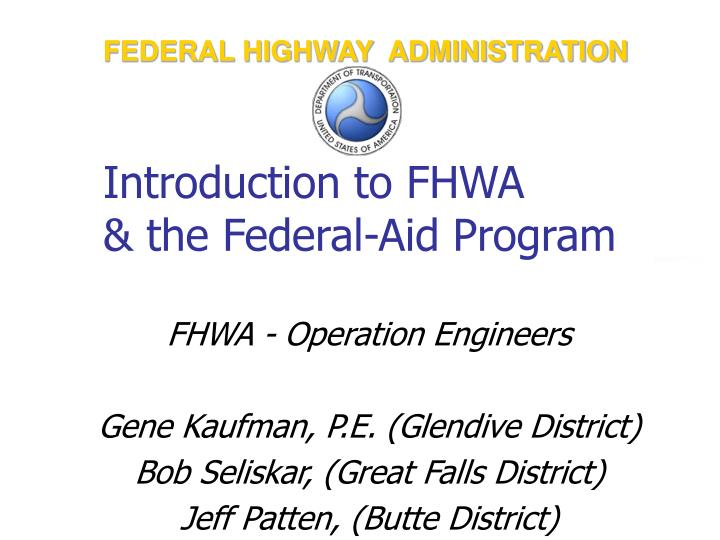 introduction to fhwa the federal aid program n.