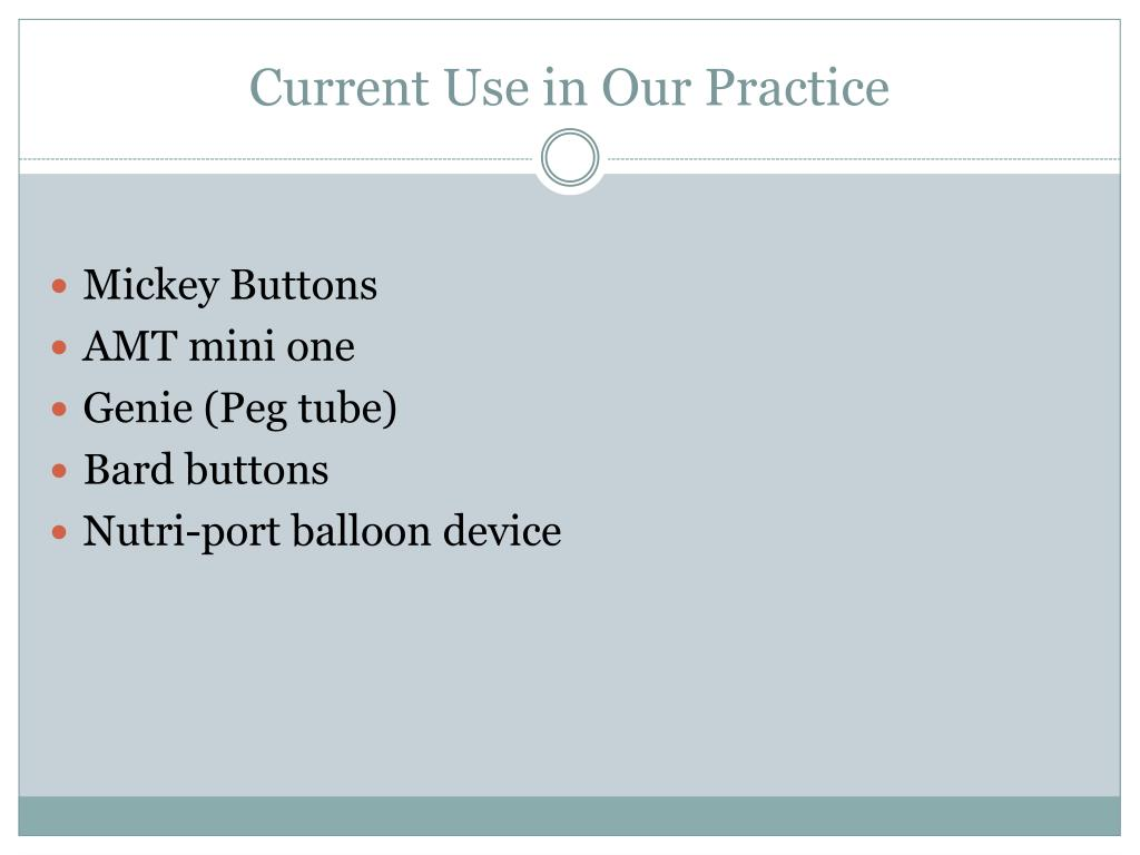 Current Use in Our Practice