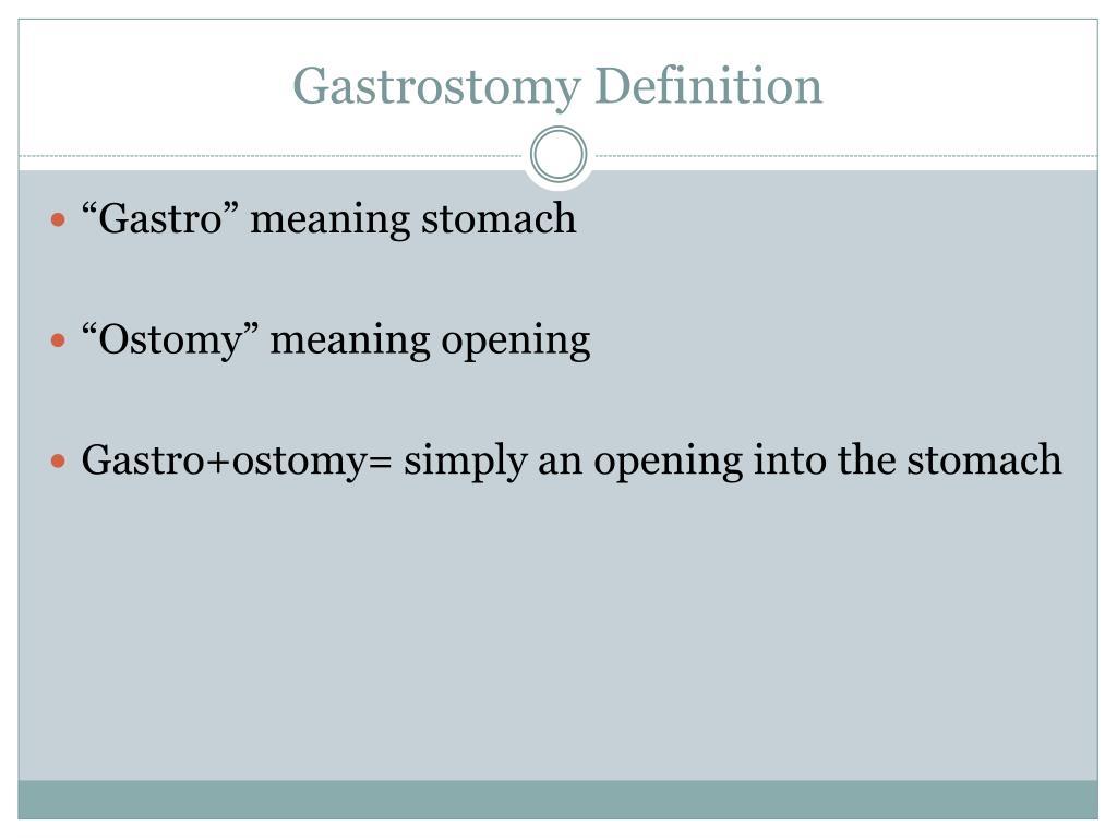 Gastrostomy Definition