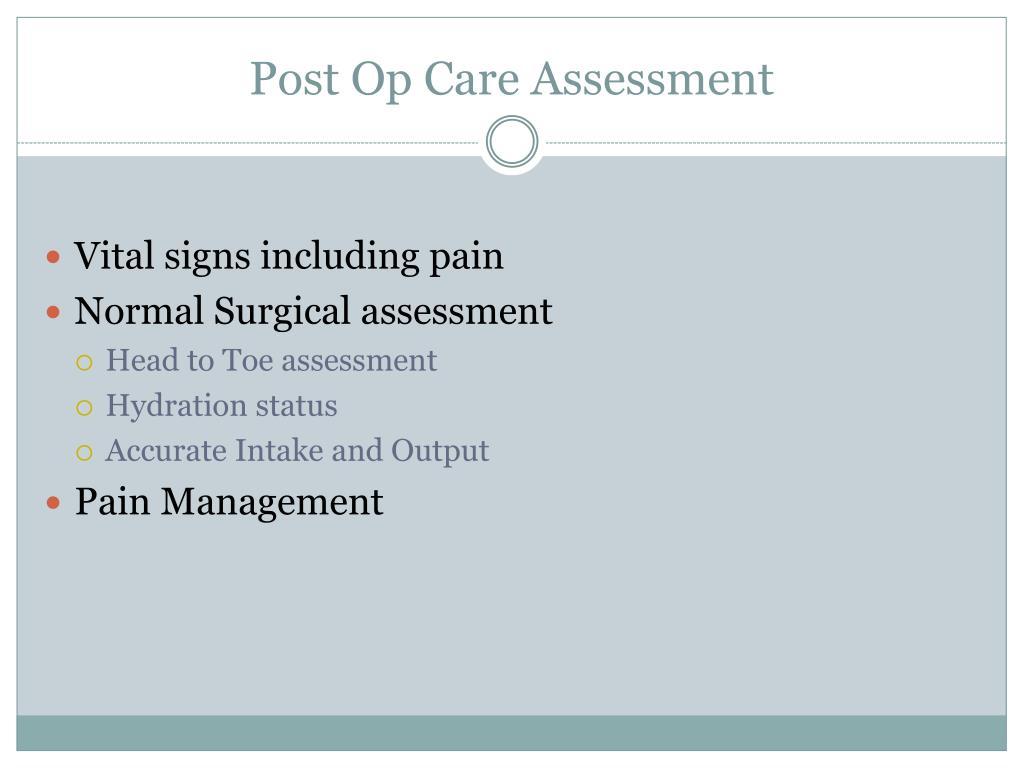 Post Op Care Assessment