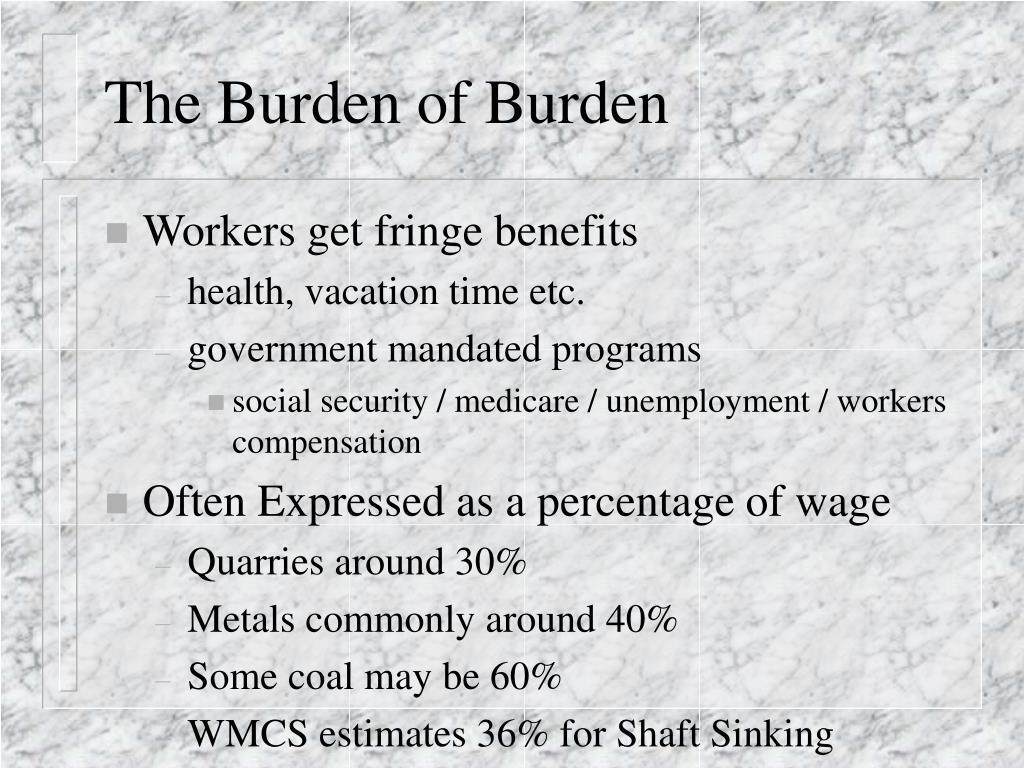 The Burden of Burden