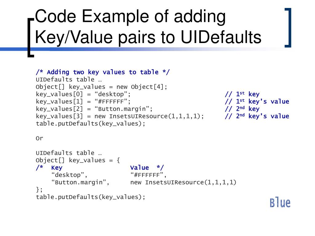 Code Example of adding Key/Value pairs to UIDefaults