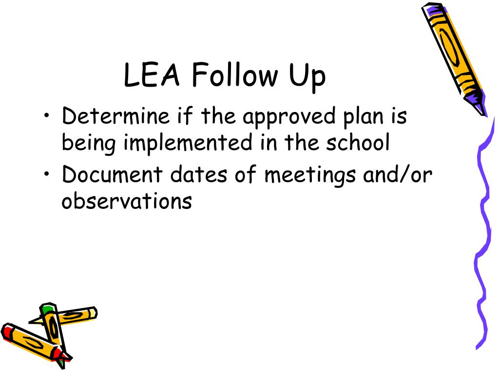 LEA Follow Up
