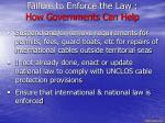 failure to enforce the law how governments can help