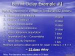 permit delay example 1