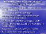 protecting cables from ship anchors best industry practice