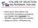 failure of selection milpersman 1420 050