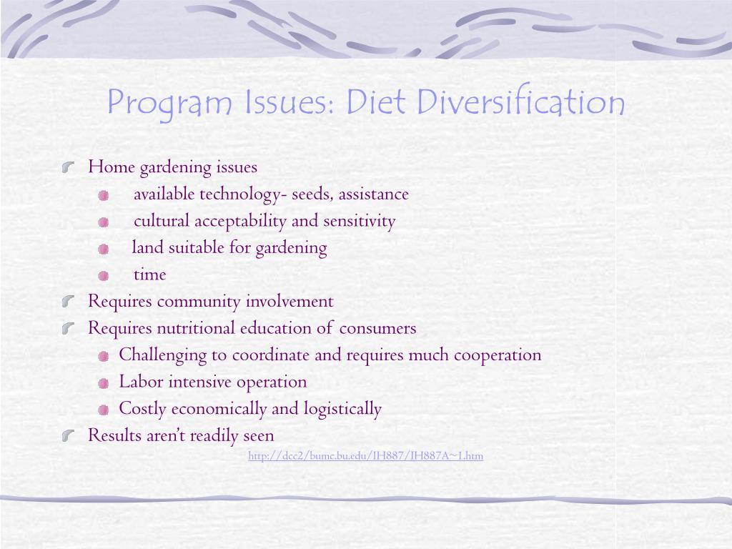 Program Issues: Diet Diversification