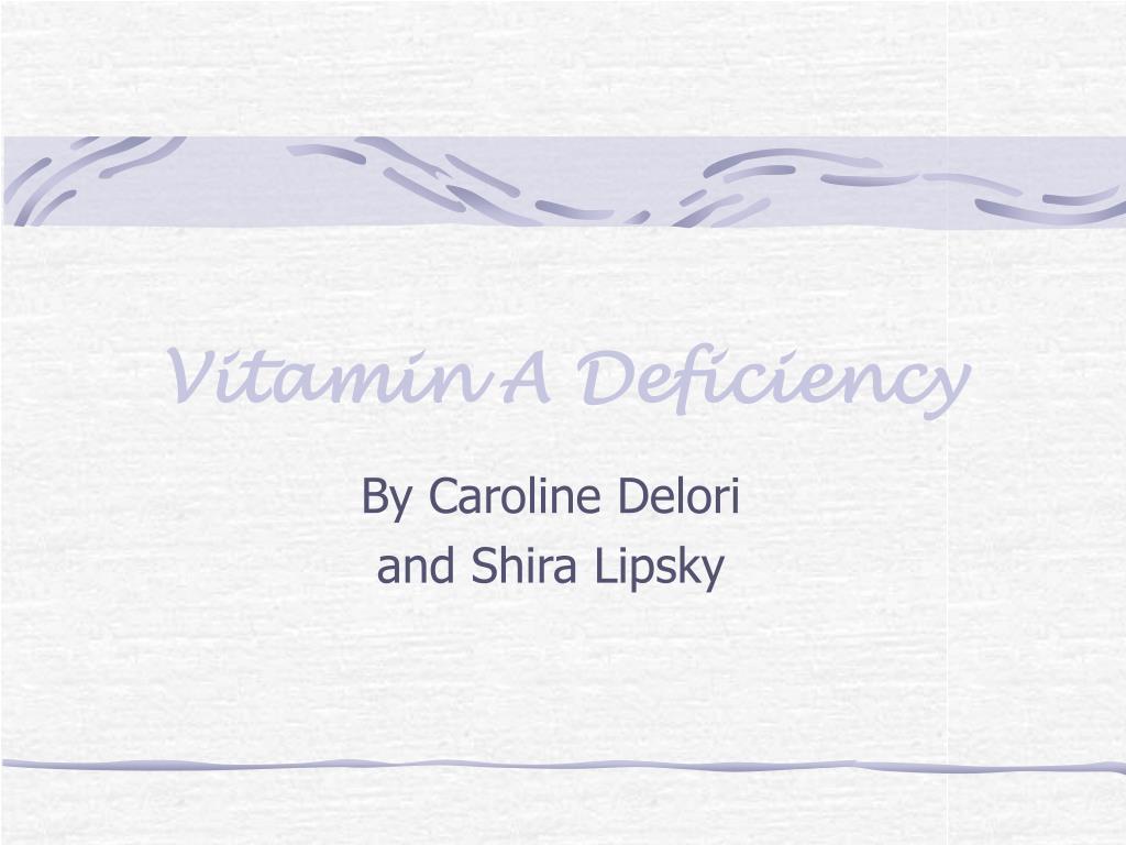 vitamin a deficiency l.