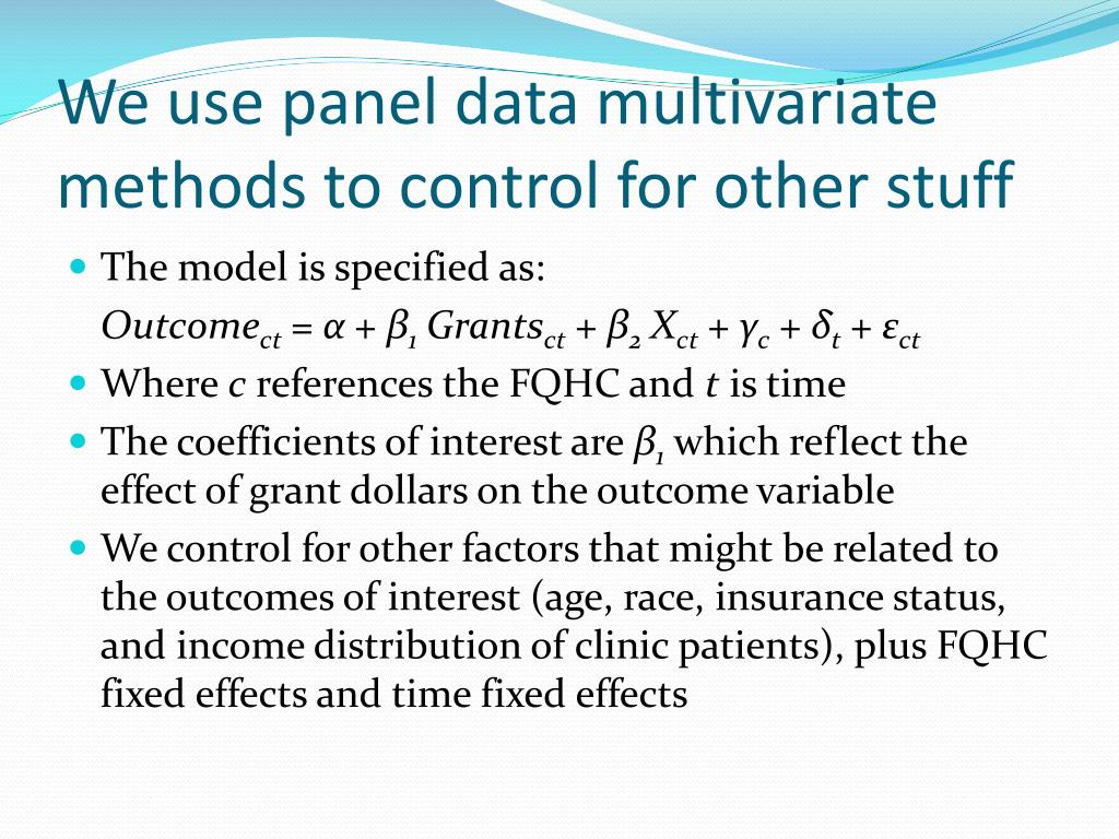 We use panel data multivariate methods to control for other stuff