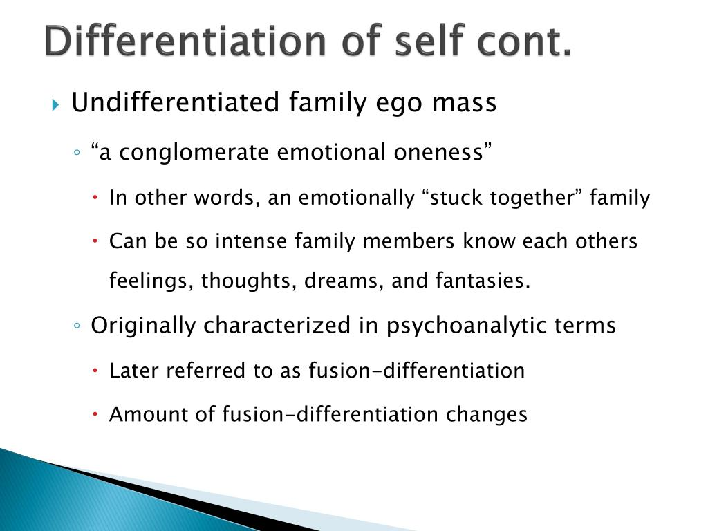Differentiation of self cont.