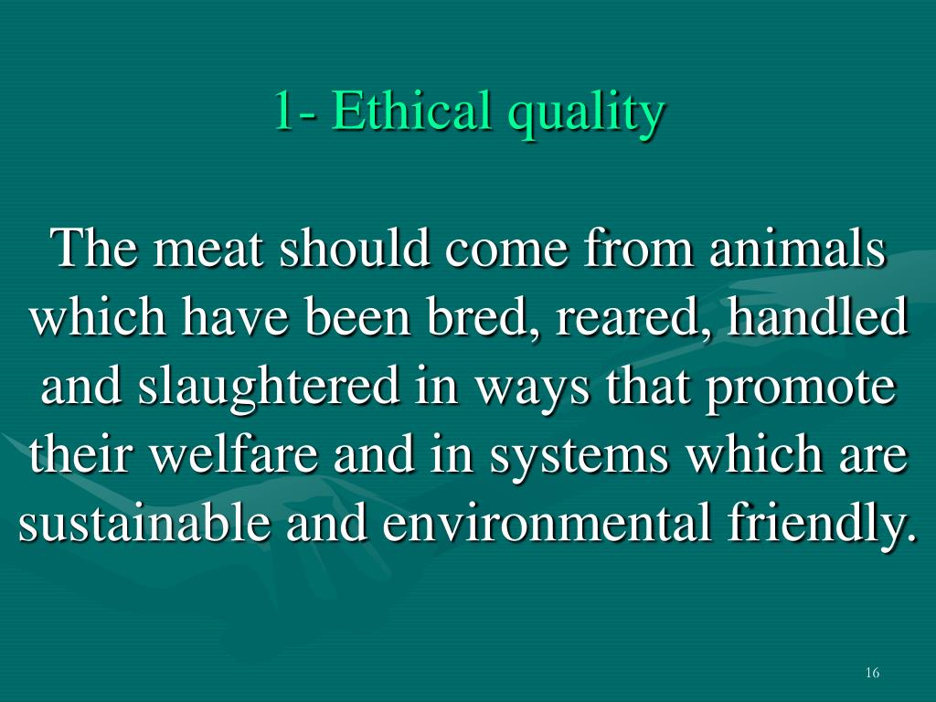 1- Ethical quality