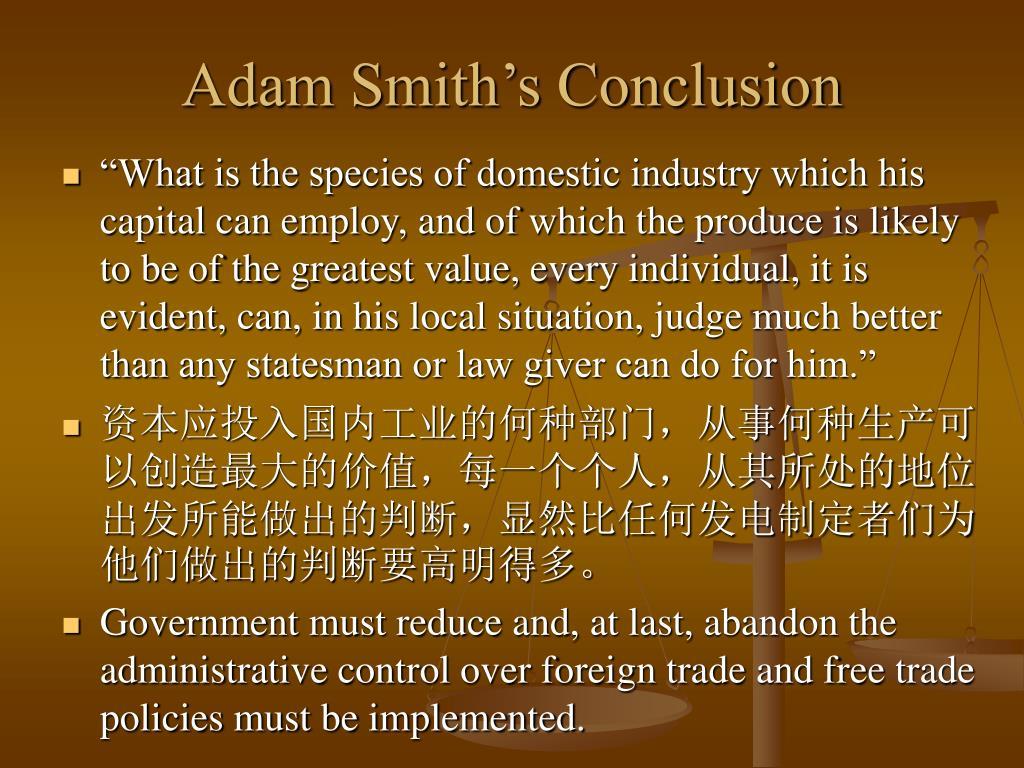Adam Smith's Conclusion