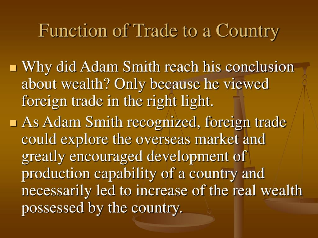 Function of Trade to a Country