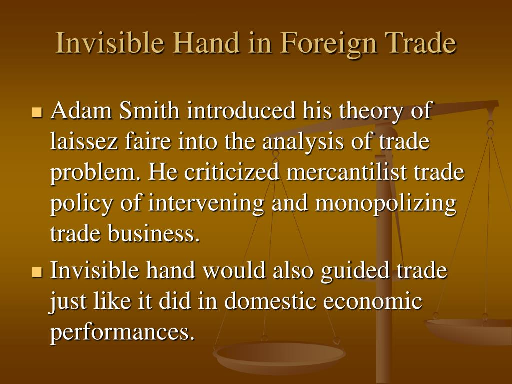 Invisible Hand in Foreign Trade