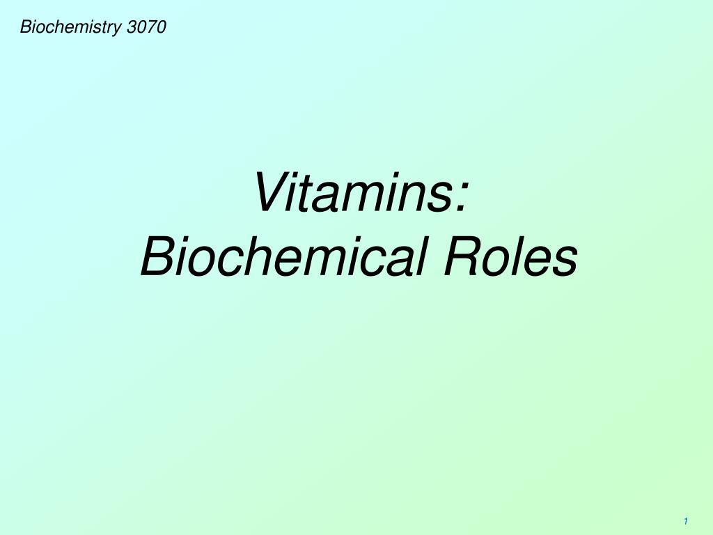 vitamins biochemical roles l.