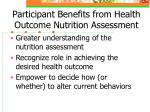 participant benefits from health outcome nutrition assessment