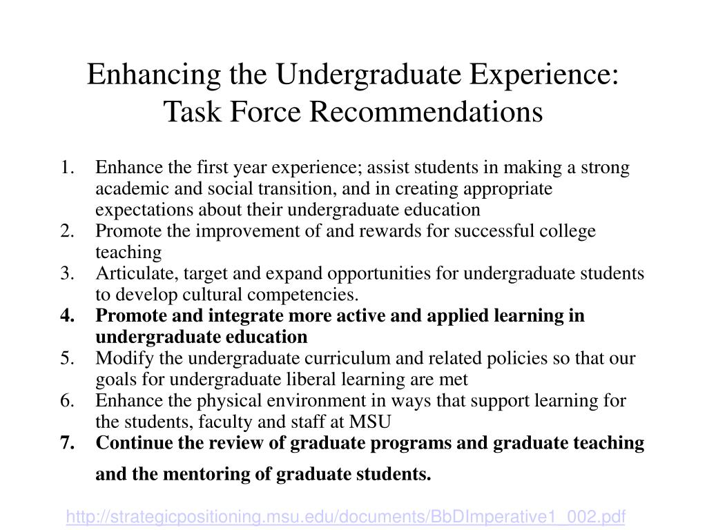 Enhancing the Undergraduate Experience: Task Force Recommendations