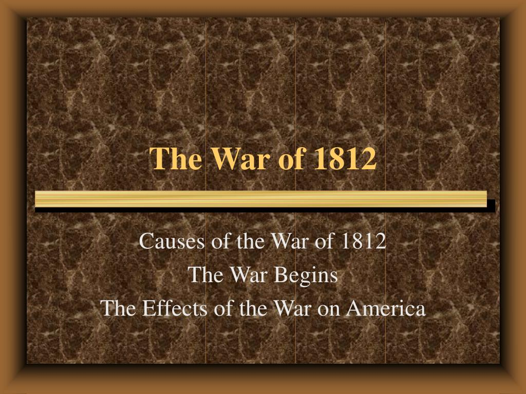 the war of 1812 l.