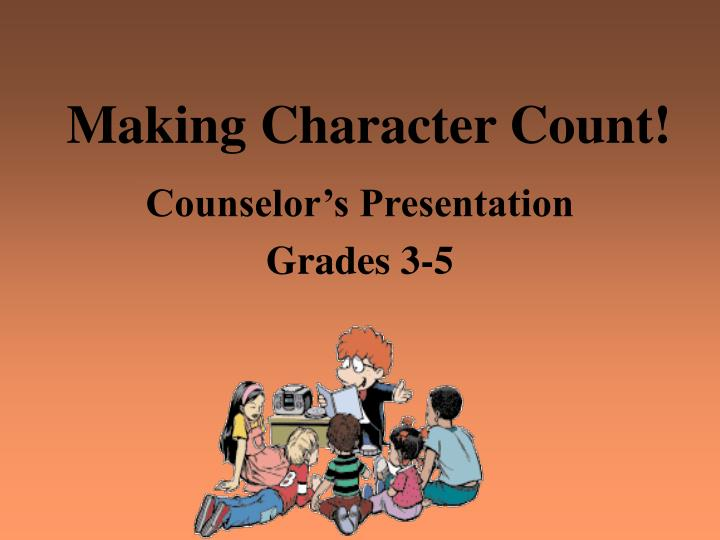 Making character count
