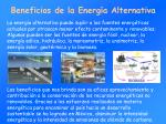 beneficios d e l a energ a alternativa