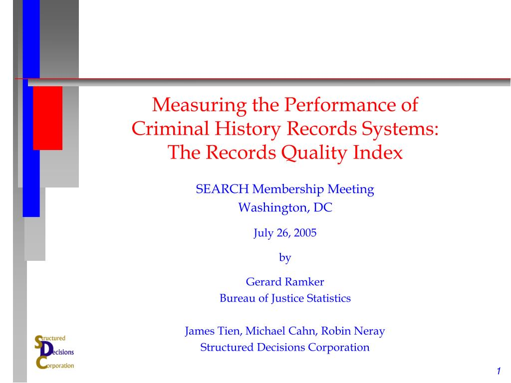 measuring the performance of criminal history records systems the records quality index l.