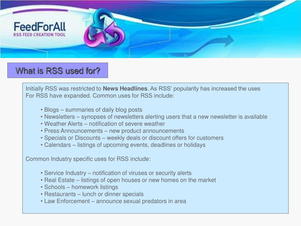 What is RSS used for?