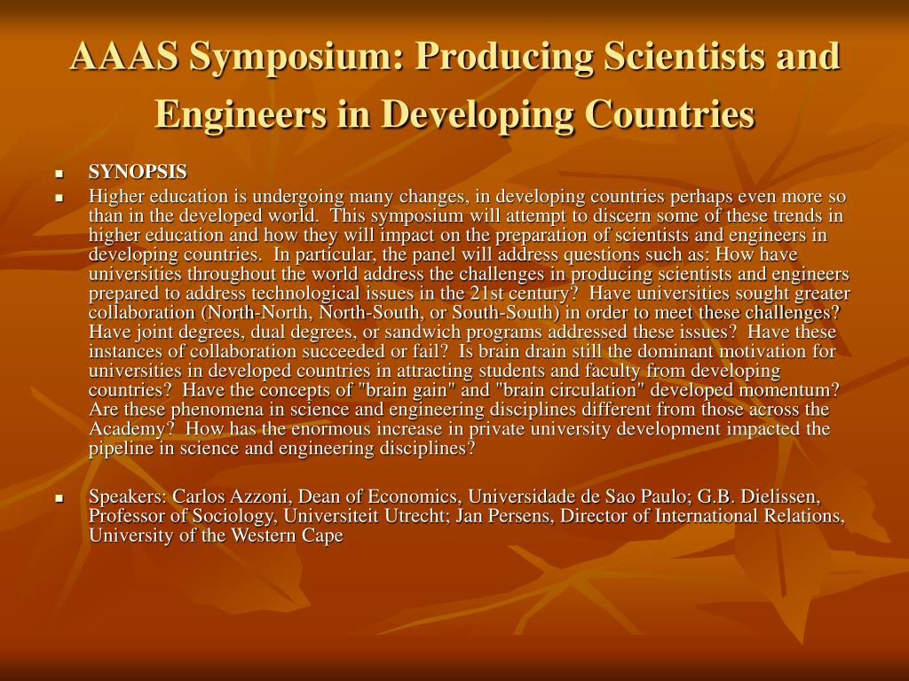 AAAS Symposium: Producing Scientists and Engineers in Developing Countries