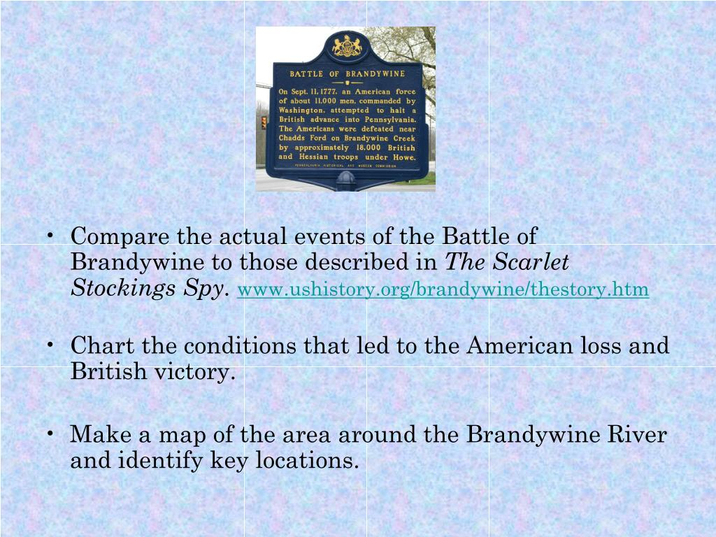 Compare the actual events of the Battle of Brandywine to those described in
