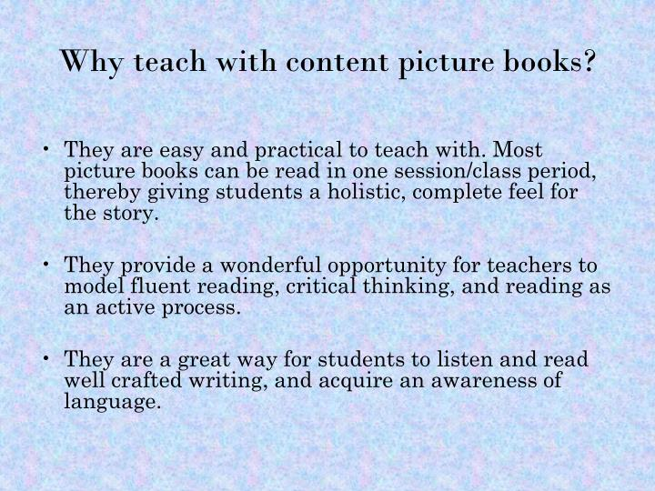 Why teach with content picture books