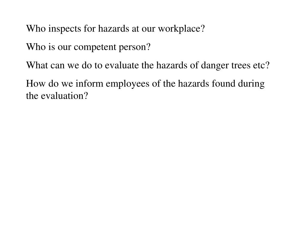 Who inspects for hazards at our workplace?