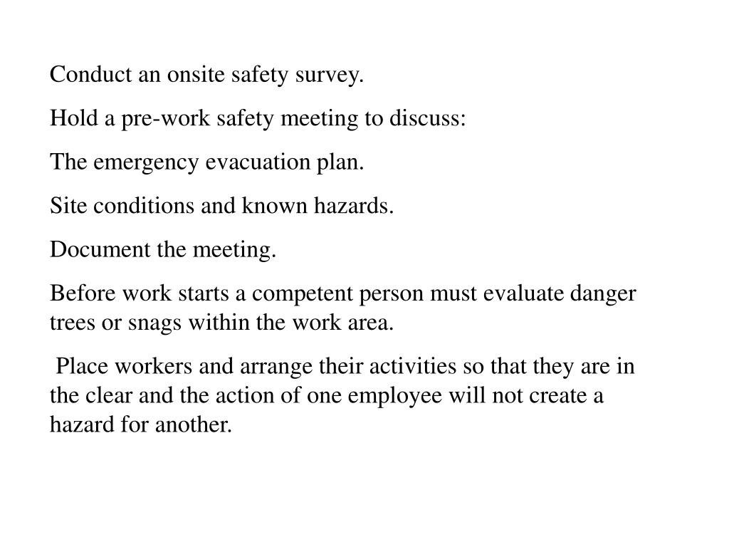 Conduct an onsite safety survey.
