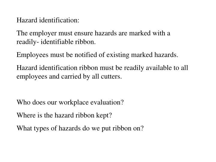 Hazard identification: