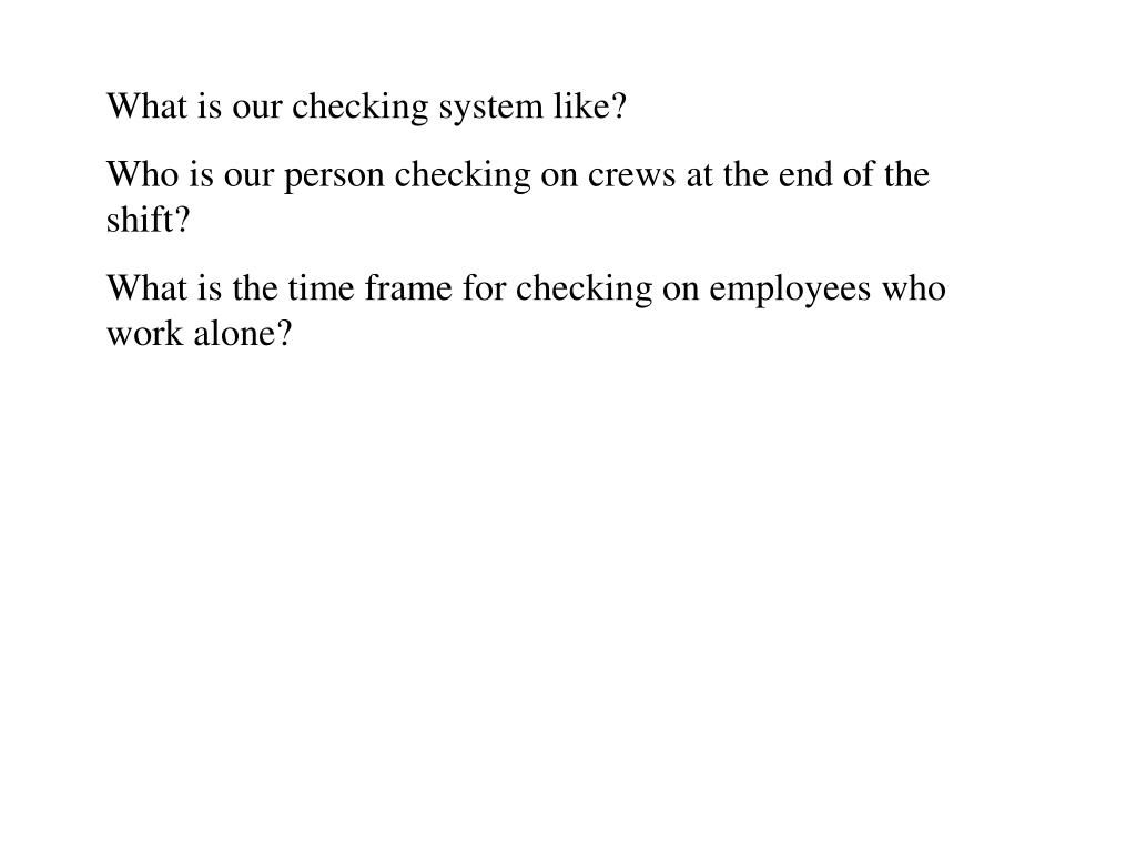 What is our checking system like?