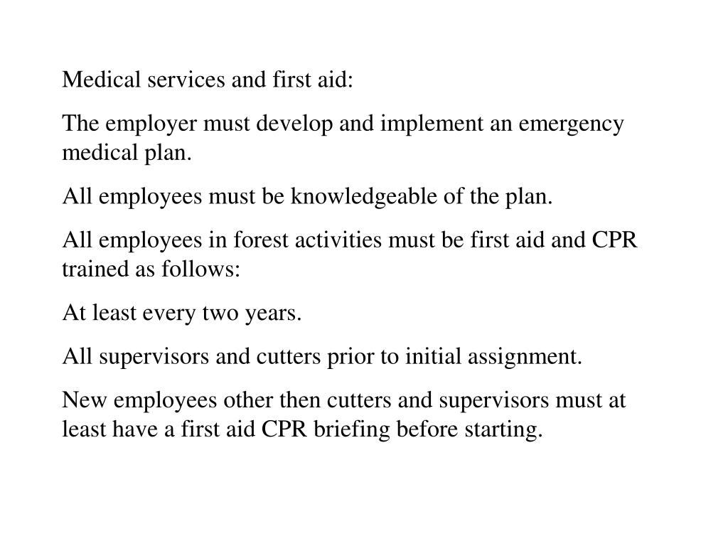 Medical services and first aid:
