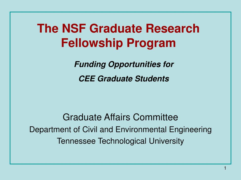 The NSF Graduate Research Fellowship Program