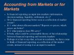 accounting from markets or for markets