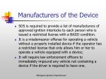manufacturers of the device