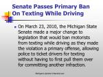 senate passes primary ban on texting while driving