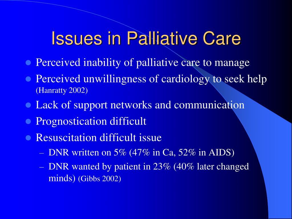 Issues in Palliative Care