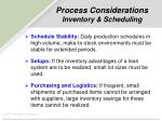 process considerations inventory scheduling