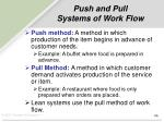 push and pull systems of work flow