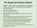the single card kanban system