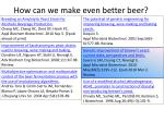 how can we make even better beer