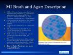 mi broth and agar description