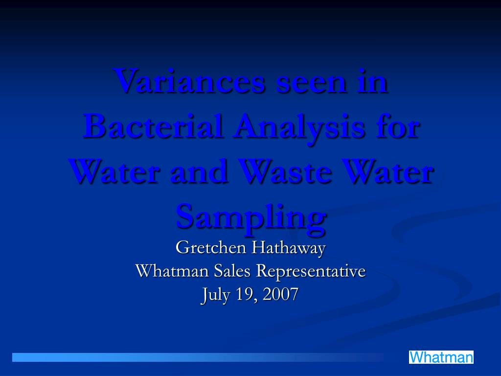 variances seen in bacterial analysis for water and waste water sampling l.