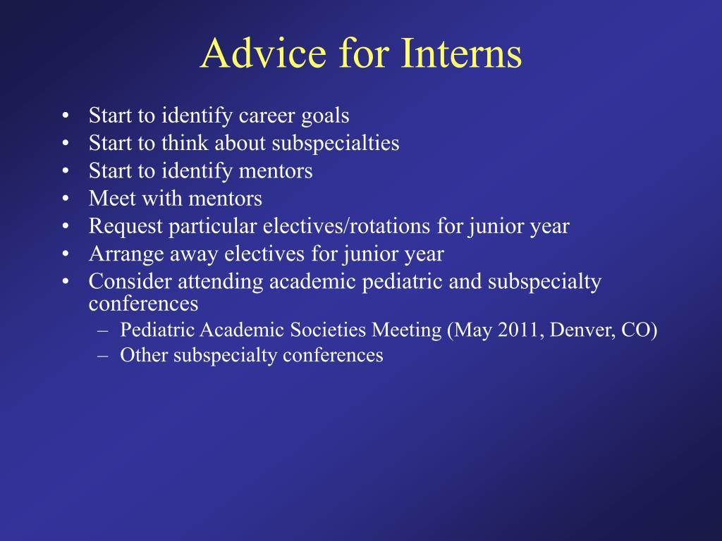 Advice for Interns