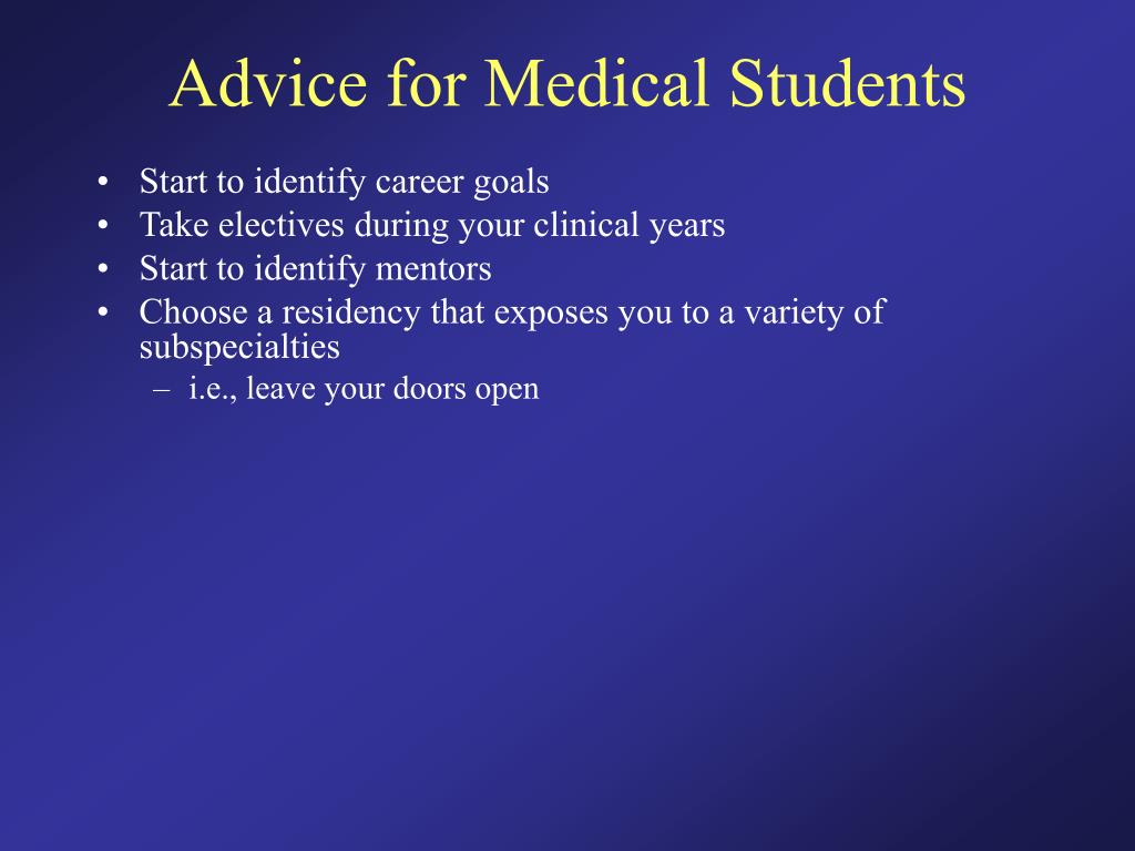 Advice for Medical Students