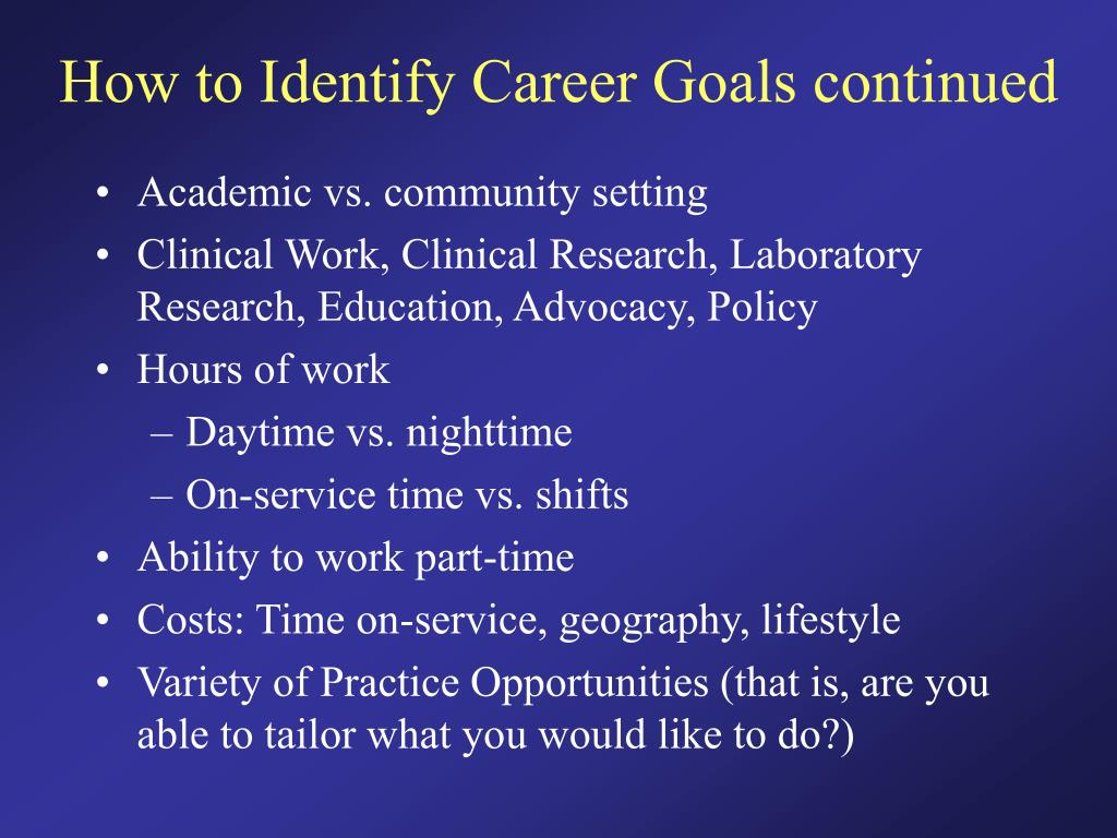 How to Identify Career Goals continued