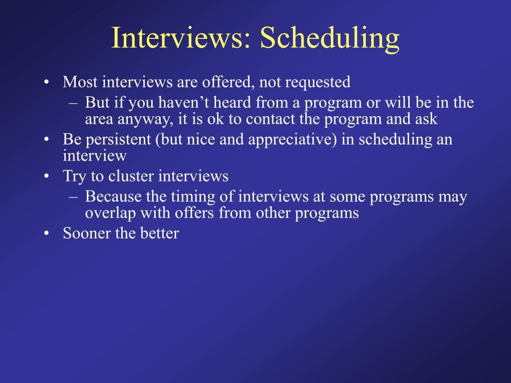 Interviews: Scheduling